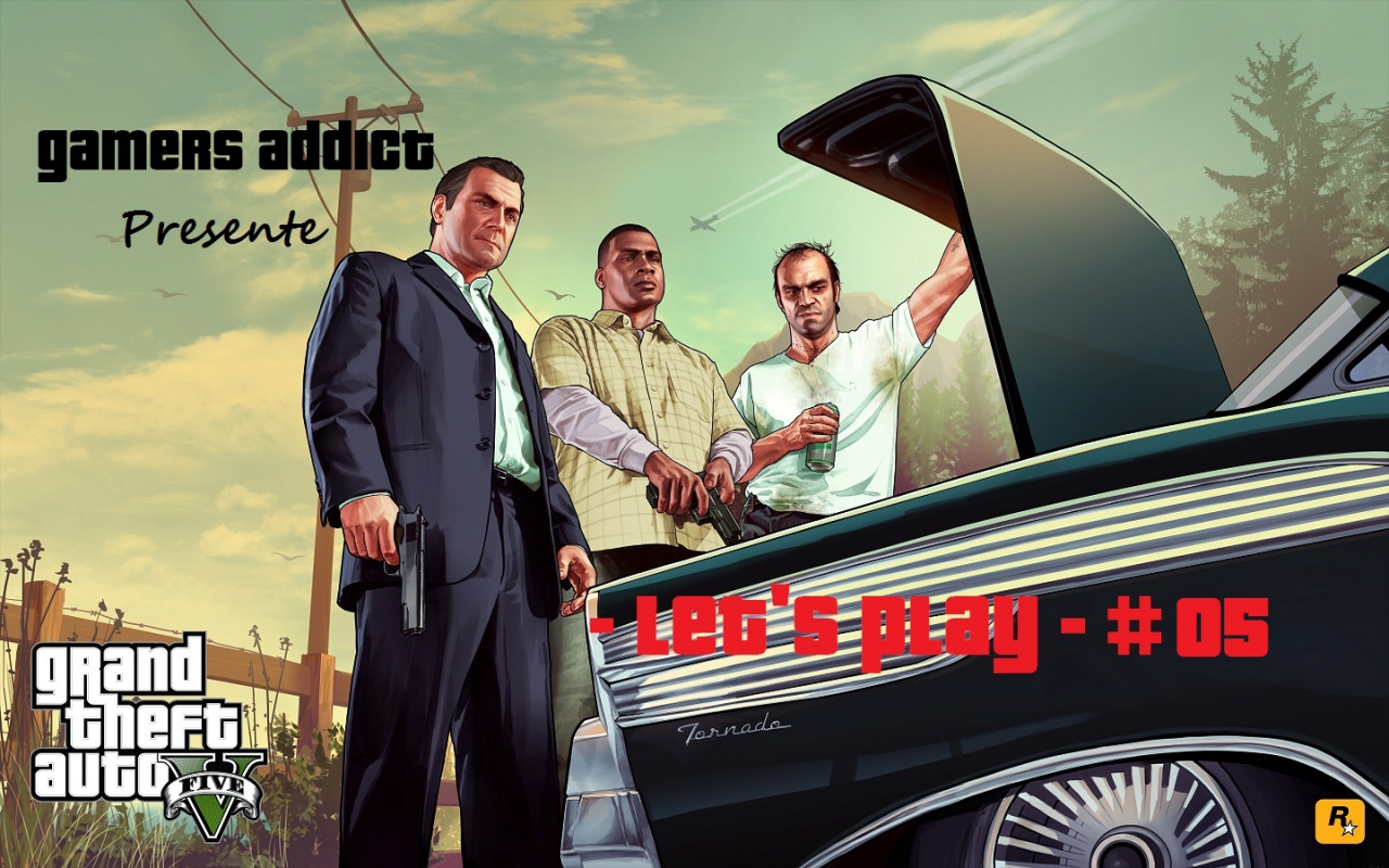 Let\'s Play - GTA V - Part #005 -