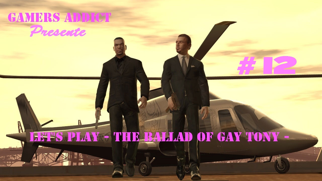 Let\\\'s Play - Gta IV - The Ballad Of Gay Tony - Part #12 -