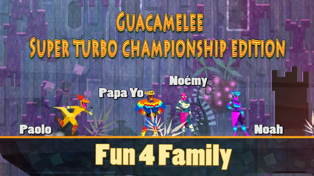 Guacamelee Super Turbo Championship Edition [ Fun 4 Family ]