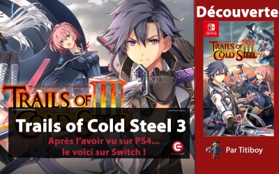 Test vidéo [DECOUVERTE] The Legend of Heroes : Trails of Cold Steel III sur Nintendo Switch