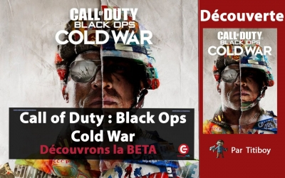 Test vidéo Call of Duty : Black Ops Cold War - Le test de la BETA en live !