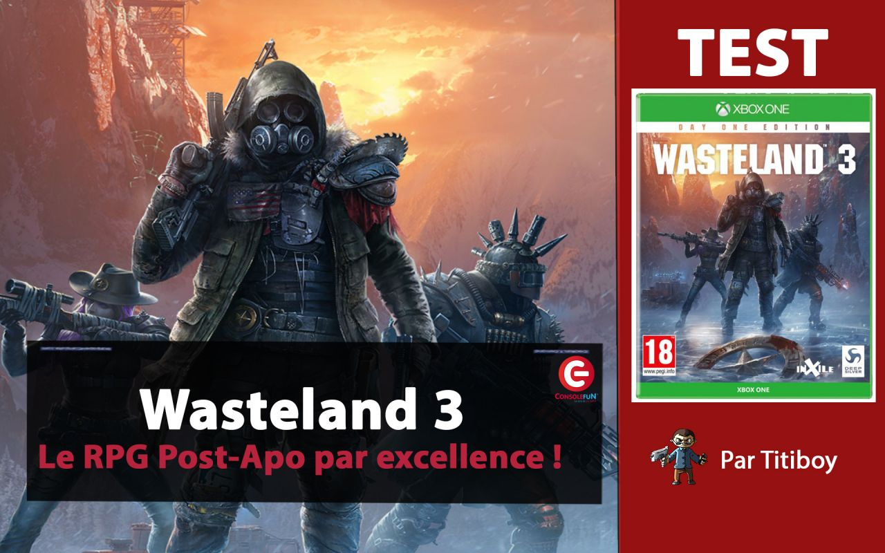 [VIDEO TEST] Wasteland 3 sur Xbox One X et PC - Un RPG au TOP !