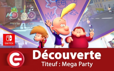 07-12-2019-video-test-titeuf-mega-party-les-ecirc-tises-plairont-elles-aux-enfants