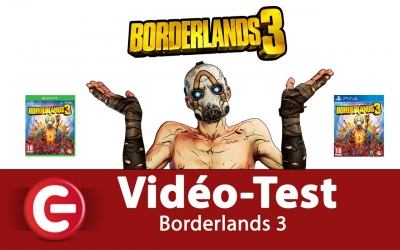 Test vidéo [Vidéo-Test] Borderlands 3, Le Big Bang des FPS de 2019 !?